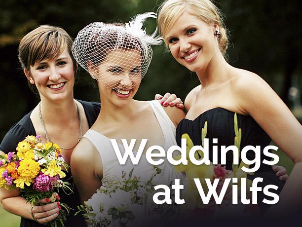 Weddings at Wilfs